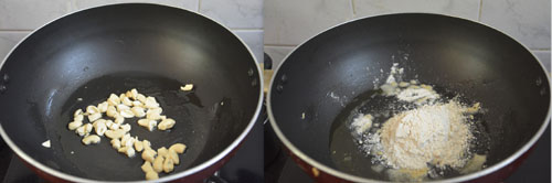 frying cashew nuts and wheat flour separately